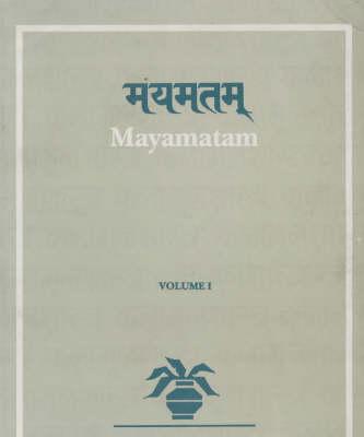 Mayatam: v.1: Treatise on Housing, Architecture and Iconography - Kalamulasastra S. v.14 (Hardback)