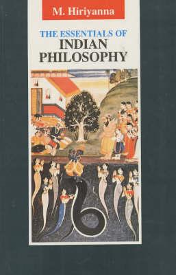 The Essentials of Indian Philosophy (Hardback)