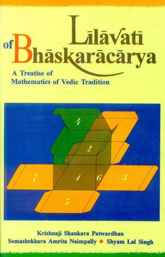 Lilavati of Bhaskaracarya (Hardback)