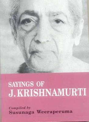 Sayings of J. Krishnamurti (Paperback)