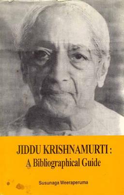 Jiddu Krishnamurti: A Bibliographical Guide (Paperback)