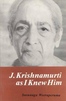 J.Krishnamurti as I Knew Him (Paperback)