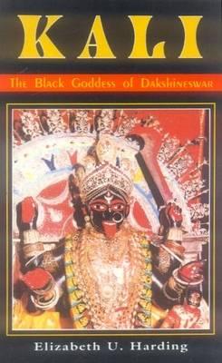 Kali: The Black Goddess of Dakshineswar (Paperback)