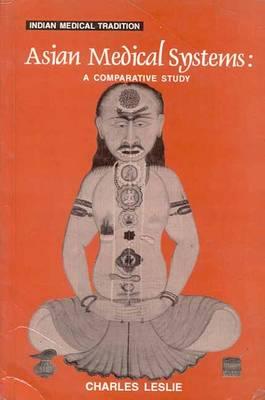Asian Medical Systems - Indian Medical Tradition S. v.3 (Hardback)