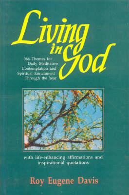 Living in God (Hardback)