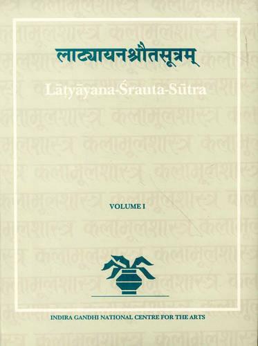 Latyayana - Srauta - Sutram - Indira Gandhi National Centre for the Arts (Paperback)