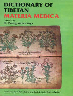 Dictionary of Tibetan Materia Medica (Hardback)