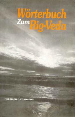 Worterbuch zum Rig-veda (Hardback)