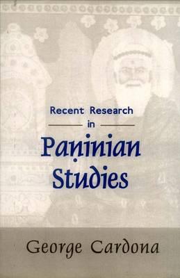 Recent Research in Paninian Studies (Hardback)