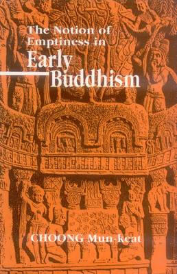 The Notion of Emptiness in Early Buddhism (Hardback)