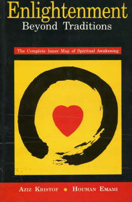 Enlightenment Beyond Traditions: The Complete Inner Map of Spiritual Awakening (Paperback)