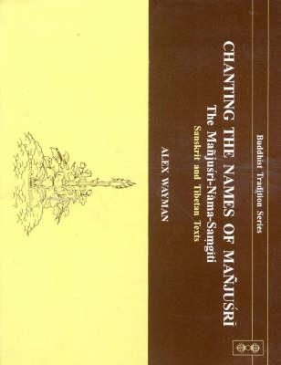 Chanting the Names of Manjusri: Manjusri-Nama-Samgita (Hardback)