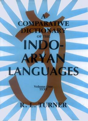 A Comparative Dictionary of the Indo-Aryan Languages (Hardback)