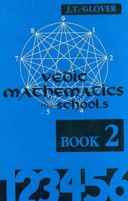 Vedic Mathematics for School: Bk.2 (Hardback)