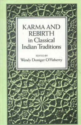 Karma and Rebirth in Classical Indian Traditions (Paperback)