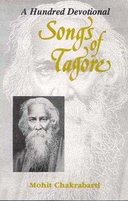 A Hundred Devotional Songs of Tagore (Paperback)