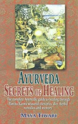 Ayurveda: Secrets of Healing (Paperback)