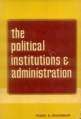 Political Institutions and Administrations (Hardback)