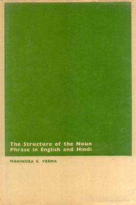 Structure of the Noun Phrase in English and Hindi (Hardback)