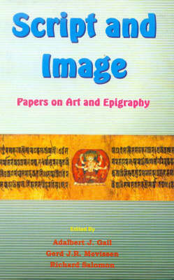 Script and Images: Papers on Art and Epigraphy (Hardback)