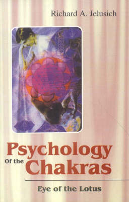 Psychology of the Chakras: Eye of the Lotus (Paperback)