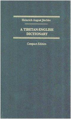 A Tibetan-English Dictionary: With Special Reference to the Prevailing Dialects (Paperback)