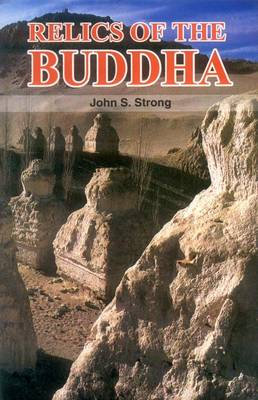 Relics of the Buddha (Hardback)