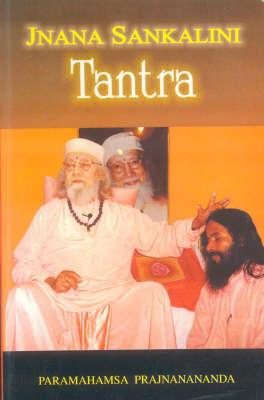 Jnana Sankalini Tantra (Paperback)