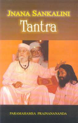 Jnana Sankalini Tantra (Hardback)