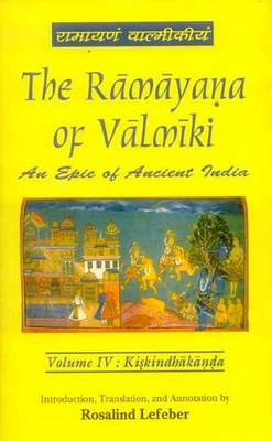 The Ramayana of Valmiki: v. 4: Kiskindhakanda (Hardback)