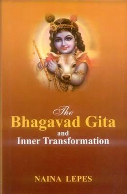 The Bhagavad Gita: and Inner Transformation (Hardback)