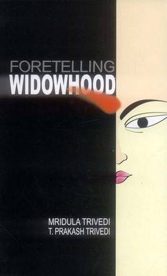Foretelling Widowhood (Hardback)
