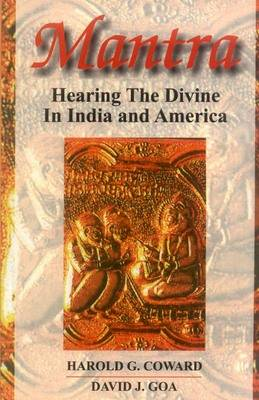 Mantra: Hearing the Divine in India and America (Paperback)