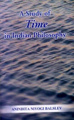 A Study of Time in Indian Philosophy (Hardback)