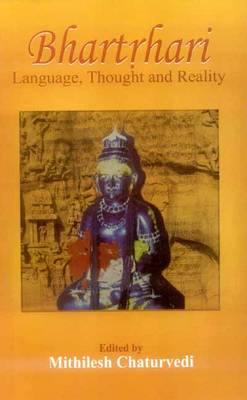 Bhartrhari: Language, Thought, and Reality (Hardback)