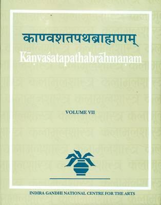 Kanvasatapathabrahmanam: v. 7 (Hardback)