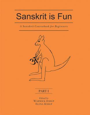 A Sanskrit Coursebook for Beginners: Pt. 1 (Paperback)