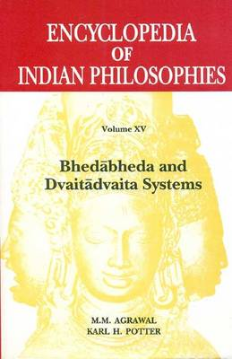 Encyclopedia of Indian Philosophies: v. 15 (Hardback)
