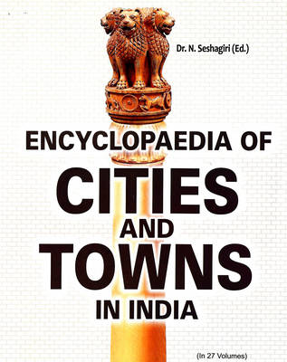 Encyclopaedia of Cities and Towns in India (Hardback)