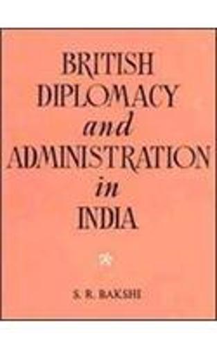 British Diplomacy and Administration in India 1807-1813 (Hardback)