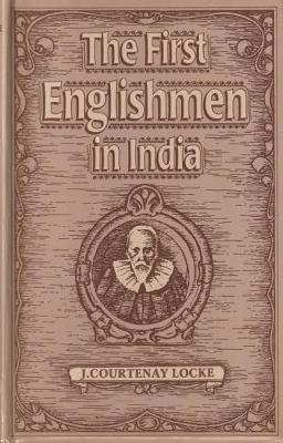 The First Englishmen in India (Hardback)