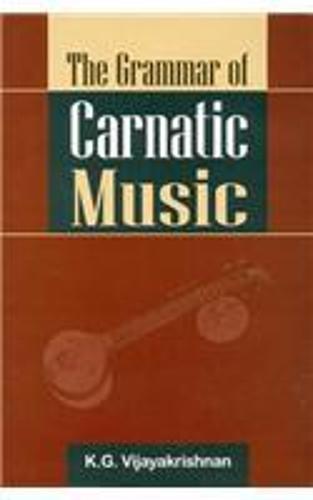 Grammar of Carnatic Music