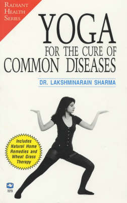 Yoga for the Cure of Common Diseases (Paperback)