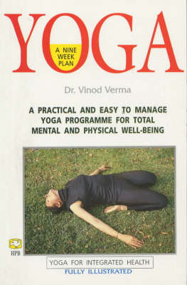 Yoga: A Nine Week Plan (Paperback)