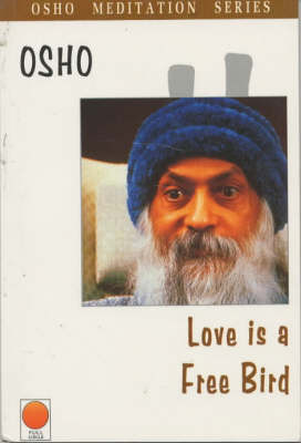Love is a Free Bird (Paperback)