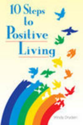 10 Steps to Positive Living (Paperback)