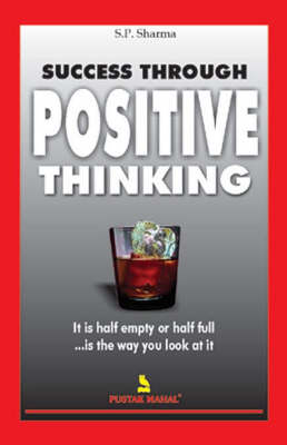 Success Through Positive Thinking (Paperback)