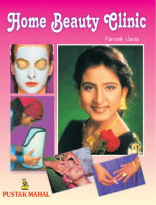 Home Beauty Clinic (Paperback)