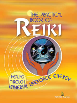 The Practical Book of Reiki (Paperback)