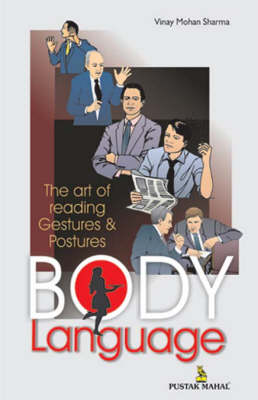 Body Language: The Art of Reading Gestures and Postures (Paperback)